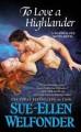 To Love A Highlander - Sue-Ellen Welfonder