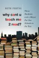 Why cant U teach me 2 read?: Three Students and a Mayor Put Our Schools to the Test - Beth Fertig