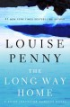 The Long Way Home - Louise Penny