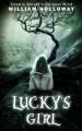 Lucky's Girl - William Holloway