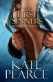 The First Sinners - Kate Pearce