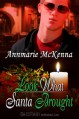 Look What Santa Brought (The Perfect Gift) - Annmarie McKenna