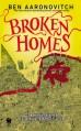 Broken Homes - Ben Aaronovitch