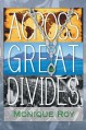 Across Great Divides - Monique Roy