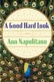 A Good Hard Look - Ann Napolitano