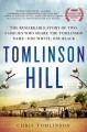 Tomlinson Hill: Sons of Slaves, Sons of Slaveholders - Chris Tomlinson