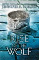 Rise of the Wolf - Jennifer A. Nielsen