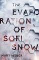 The Evaporation of Sofi Snow - Mary Weber