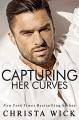 Capturing Her Curves: A billionaire romance, Shane & Velda's story (Irresistible Curves #3) - Christa Wick