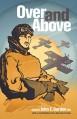 Over and Above - Captain John E. Gurdon, DFC