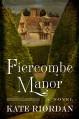 Fiercombe Manor - Kate Riordan
