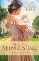 The Midwife's Tale (At Home in Trinity) - Delia Parr
