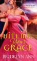 Bite Me, Your Grace - Brooklyn Ann