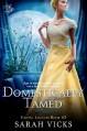 Domestically Tamed: Book 2 (Exotic Locales) - Sarah Vicks