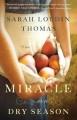 Miracle in a Dry Season - Sarah Loudin Thomas
