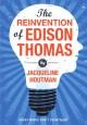 The Reinvention of Edison Thomas - Jacqueline Houtman