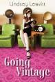 Going Vintage - Lindsey Leavitt