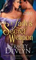 A Lady's Secret Weapon - Tracey Devlyn