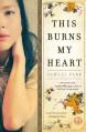 This Burns My Heart - Samuel Park