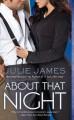 About That Night (FBI, # 3) - Julie James
