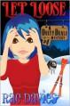 Let Loose (Dusty Deals Mystery, Book 4) - Lori Devoti, Rae Davies
