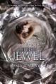 The Jewel - Amy Ewing