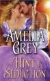 A Hint of Seduction - Amelia Grey