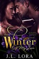 The Winter of My Love (A Love for All Seasons, #2) - J. L. Lora