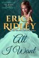 All I Want (Dukes of War Book 8) - Erica Ridley