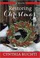Restoring Christmas - Cynthia Ruchti