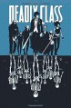Deadly Class Volume 1: Reagan Youth TP - Wesley Craig, Rick Remender, Lee Loughridge