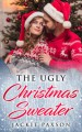 The Ugly Christmas Sweater - Jackie Paxson