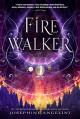 Firewalker (The Worldwalker Trilogy) - Josephine Angelini