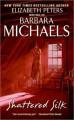 Shattered Silk (Georgetown, book 2) - Barbara Michaels