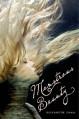 Monstrous Beauty - Elizabeth Fama