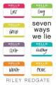 Seven Ways We Lie - Riley Redgate