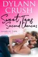 Sweet Tea & Second Chances (Lovebird Café #1) - Dylann Crush