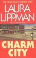 Charm City - Laura Lippman