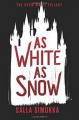 As White as Snow (The Snow White Trilogy Book 2) - Salla Simukka, Owen Witesman