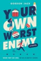 Your Own Worst Enemy - Gordon Jack