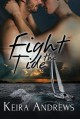 Fight the Tide - Keira Andrews