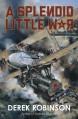 Splendid Little War a - Derek Robinson