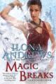 Magic Breaks - Ilona Andrews