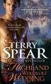 A Highland Werewolf Wedding - Terry Spear
