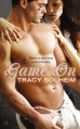 Game On (An Out of Bounds Novel) - Tracy Solheim