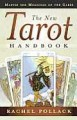 The New Tarot Handbook: Master the Meanings of the Cards - Rachel Pollack