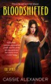 Bloodshifted - Cassie Alexander