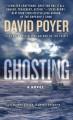 Ghosting: A Novel - David Poyer