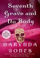 Seventh Grave and No Body - Darynda Jones
