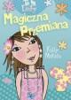 Magiczna Przemiana - Kelly McKain